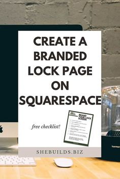 Create a Branded Lock Page on Squarespace << SheBuilds