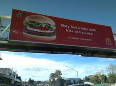 McDonald's started selling lamb burgers in OZ. This sign always makes me chuckle.