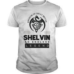 Kingdom of great Britain SHELVIN AN ENDLESS LEGEND T Shirt Design https://www.sunfrog.com/Names/110253737-314414769.html?46568