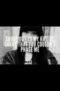 Shout Out Haters ! Fuck All Of You ! ;D •Haters Are My Motivators•
