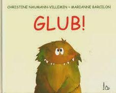 "Christine Naumann-Villeim/Marianne Barcilon "" GLUB!"", Il Castoro"