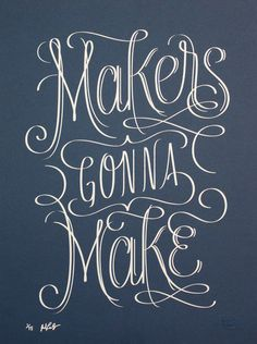 Image of Makers Gonna Make