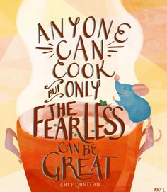 ratatouille quotes - Google Search