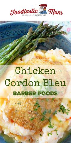 Chicken Cordon Bleu with Barber Foods (AD)