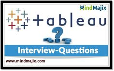 Tableau Interview Questions and Answers for free @mindmajix.com  course link: www.mindmajix.com/tableau-interview-questions  #tableau #interview #questions #answers #training #online #tech #education #course #class #free #demo