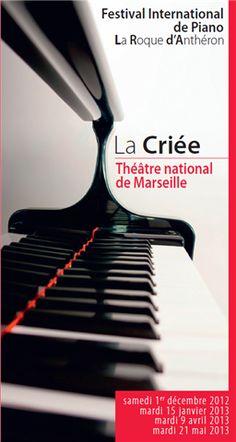 Le Festival International de Piano de La Roque d'Anthéron 2012-2013 à Marseille / Bouches-du-Rhone. Du 1er décembre 2012 au 21 mai 2013 à Marseille.