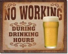 The Best Beer Signs | Monday Lessons to learn after working hours!