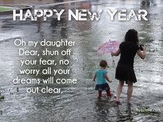 Happy New Year 2018 Quotes : QUOTATION – Image : Quotes Of the day – Description New Year 2017 messages for Daughter Sharing is Power – Don't forget to share this quote ! Happy New Month Quotes, Happy New Year 2016, New Year 2017, Quotes About New Year, New Year Poem, Funny New Year, New Year Message, Wish Quotes, Best Love Quotes