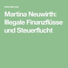 Martina Neuwirth: Illegale Finanzflüsse und Steuerflucht Finance