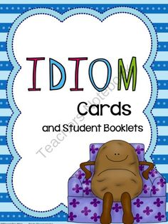 Idioms: Cards and Student Booklets from WingedOne on TeachersNotebook.com -  (23 pages)  - Idiom Cards and Student Booklets