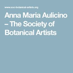 Anna Maria Aulicino – The Society of Botanical Artists