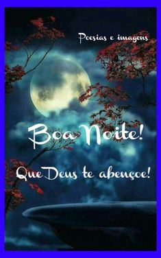 Boa noite Good Night, Words, Movies, Movie Posters, Portugal, Good Evening Wishes, Good Night Sweet Dreams, Photos Of Good Night, Good Nite Images