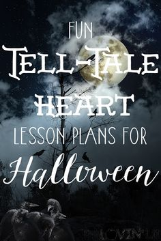 More Halloween Fun ~ The Tell-Tale Heart Lesson Plans {Peek at My Week}