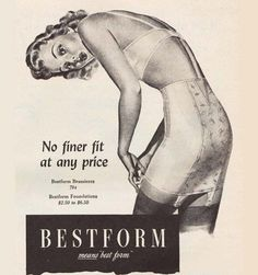 Bestform Lingerie Means Best Form No Finer Fit - www.MadMenArt.com | Vintage Ads with Sex Appeal. Over 2000 vintage designs which could be said to have sex appeal. The blurred line between sex appeal and sexism. #Advertising #Vintage #Ads #VintageAds #SexAppeal
