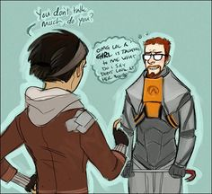 Why Gordon Freeman doesn't talk. Lol Good thing she's in love with him.