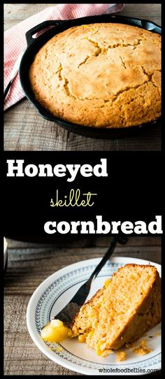 Quick and easy honeyed skillet cornbread. All cooked in the skillet. Naturally sweetened. Perfect for your thanksgiving feast.