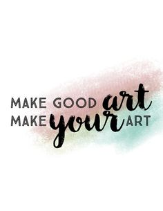 Items similar to Make Good Art/Make Your Art - Neil Gaiman Quote - Coloured Background on Etsy Neil Gaiman Quotes, Made Goods, Cool Art, Original Art, Make It Yourself, Digital, Prints, How To Make, Etsy