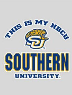 Southern University. See More. My HBCU~~~SU,,,Geaux Jags!