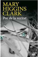 Por de la veritat / Mary Higgins Clark (GENER)