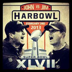 HARBOWL SUPERBOWL!!!!!!!