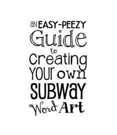 Items Similar To An Easy Peezy Guide Creating Your Own Subway Word Art