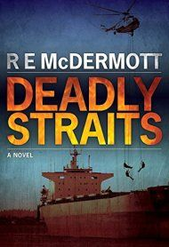 Deadly Straits by R.E. McDermott ebook deal