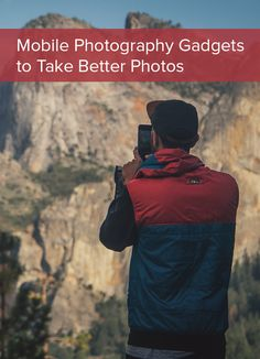 Mobile photography gadgets to help you take better photos in 2016!