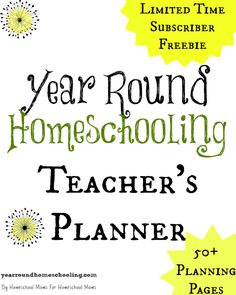 Limited Time Exclusive Freebie! Year Round Homeschooling Teacher's Planner - http://www.yearroundhomeschooling.com/limited-time-exclusive-freebie-year-round-homeschooling-teachers-planner/