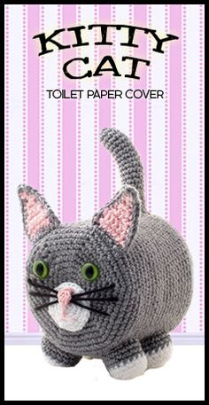 """""""KITTY CAT"""" CROCHETED TOILET PAPER COVER ♦ Pattern in """"Amigurumi Toilet Paper Covers: Cute Crocheted Animals, Flowers, Food, Holiday Decor and More"""" by Linda Wright. http://amazon.com/dp/0980092361/"""
