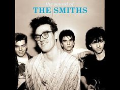 The Sound of The Smiths - The Very Best of The Smiths (Full album) - YouTube
