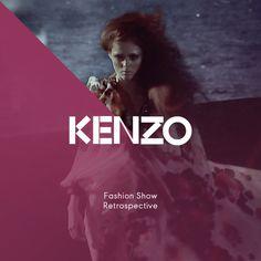 Kenzo – Fashion Show retrospective