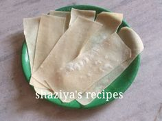 Finding somosa sheets in my place is really hard. So, I make my own samosa Patti at home. But sometimes I request my cousins who lives i. Homemade Doughnut Recipe, Samosa Recipe, Recipe Sheets, Goa, Chapati, Spring Rolls, Biscuit Recipe, Tortillas, Cousins