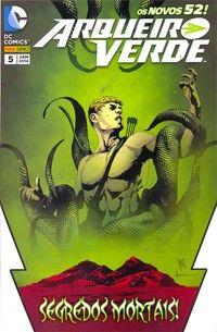 ARQUEIRO VERDE E O NOVO ESQUADRÃO SUICÍDA #5 - Arqueiro Verde - DC Comics