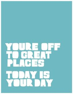 Today Is A Great Day Quotes. QuotesGram