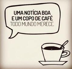 Boa notícia e um café