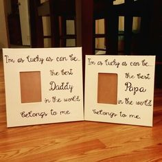 Daddy and Papa canvas picture frames painted July 2015