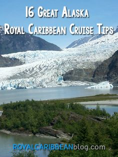 When going on a Royal Caribbean cruise to Alaska, there are lot of things that can save you time and money, or improve the quality of your vacation. &nbs...
