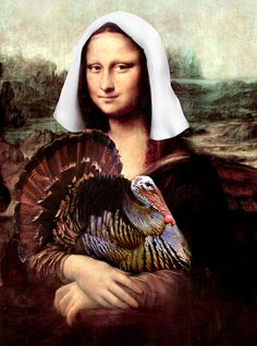 "Just had to pin this ""Mona Lisa Thanksgiving Pilgrim"" art print to have a Thanksgiving cover for this board..."