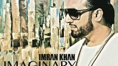 IMAGINARY LYRICS Imran Khan