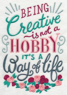 Being Creative A Way Of Life design (L8479) from www.Emblibrary.com