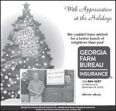 With Appreciation at the Holidays    We couldn't have wished for a better bunch of neighbo... | Georgia Farm Bureau Insurance - Dahlonega, GA #georgia #CorneliaGA #shoplocal #localGA