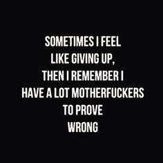 Giving up is never the answer. Remember that you have a lot of people to prove wrong, especially those who have always brought you down. Proving your haters wrong is the best form of flattery. #buystreetclothingonline #nevergiveup #motivational #wordonthestreet #fusionswag