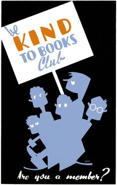 """Are you a member?"" The Be Kind to Books Club is looking for new recruits. This WPA poster showing a group of children marching with a book club sign was illustrated before 1940 by artist Arlington Gregg for the WPA Illinois Art Project."