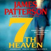 7th Heaven: The Women's Murder Club  UNABRIDGED  by James Patterson , Maxine Paetro  Narrated by Carolyn McCormick  Series: Women's Murder Club, Book 7