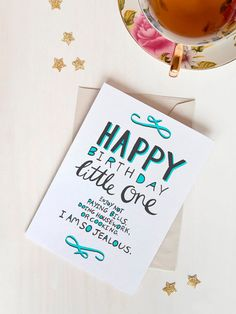 """This is a greeting card of my original hand lettered design: """"Happy birthday little one. Enjoy not paying bills, doing housework, or cooking. I'm so jealous.""""    Perfect to give the grown ups a chuckle at a child birthday party (especially a niece or nephew birthday!)"""