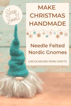 Add some Nordic charm to your seasonal decor with a beautifully crafted needle felted gnome. The perfect handmade Christmas gift made with pure wool and imagination. #lincolnshirefenncrafts Christmas Crafts For Gifts, Christmas Gnome, Christmas Makes, New Crafts, Homemade Christmas, Craft Gifts, Wool Felting, Needle Felting