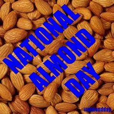National Almond Day - February 16, 2016
