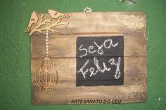Placa Seja Feliz - R$ 20,00 Cod. PMC 177