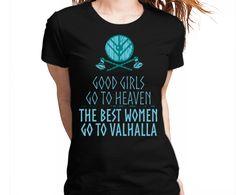 The Best Women Go To Valhalla Tshirt Camiseta Camisa Tee