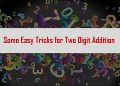 Some Easy Tricks for Two Digit Addition Easy Tricks, Online Tutoring, Movie Posters, Film Poster, Popcorn Posters, Billboard, Film Posters